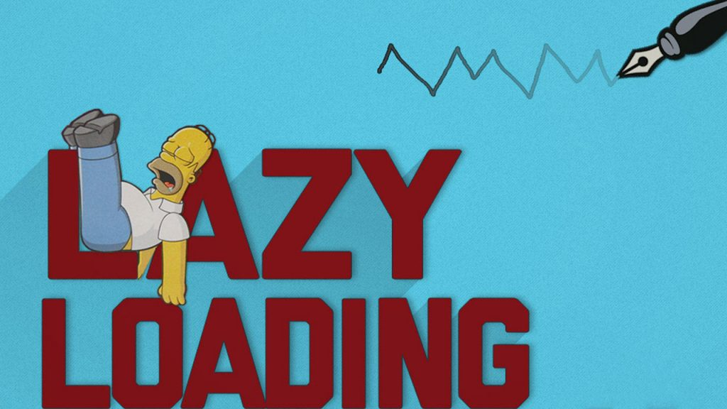 Lazy Load Nedir